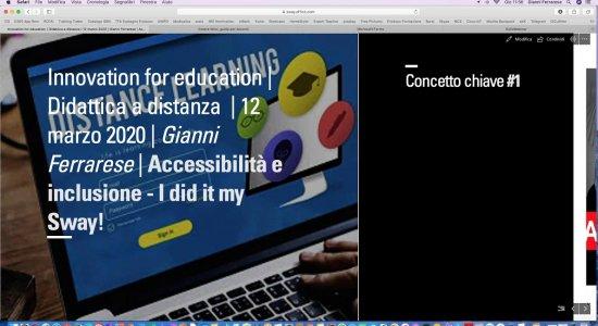 Didattica a distanza, accessibilità e inclusione: I did it my Sway!